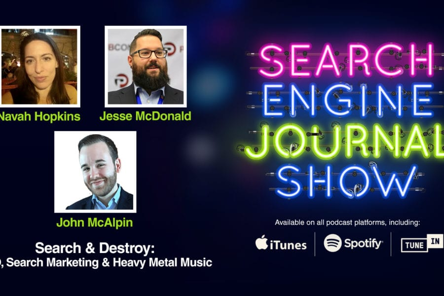 SEO, Search Marketing & Heavy Metal Music [PODCAST]